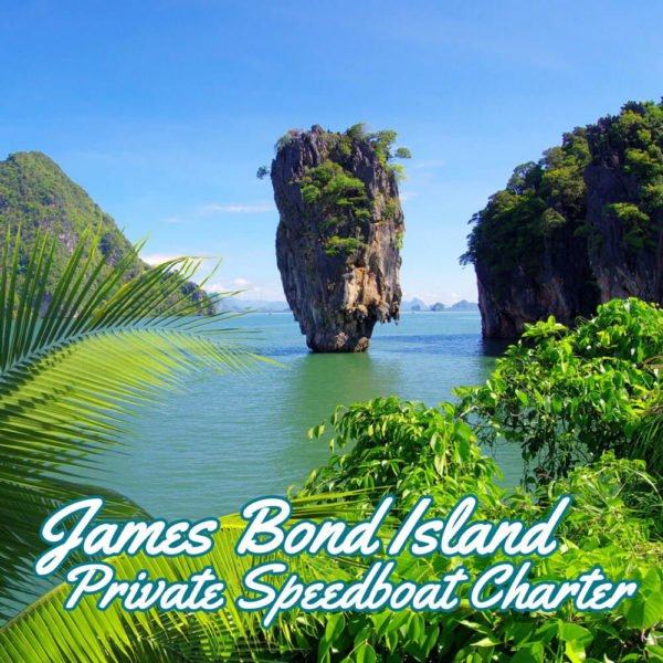 James Bond Island Speedboat Charter From Phuket