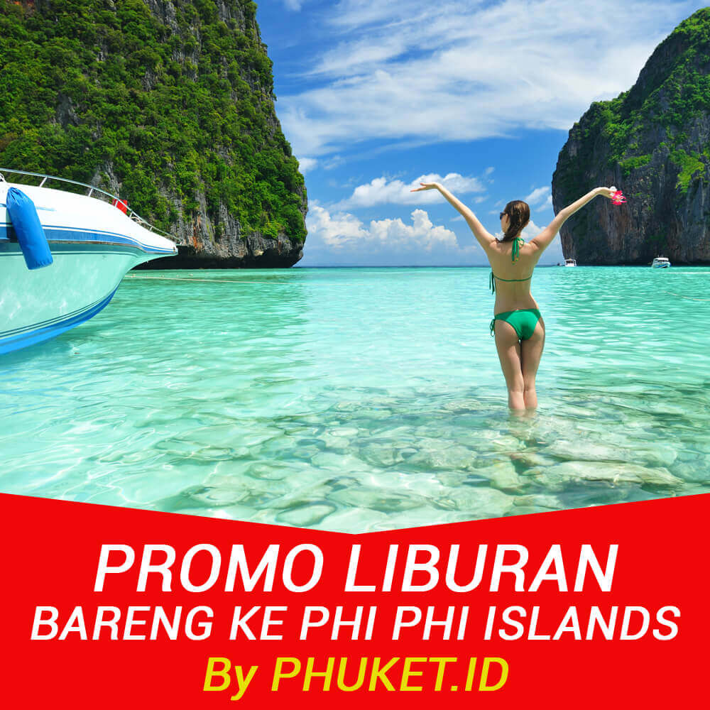 Paket Tour Phi Phi Islands by Speedboat Promo Liburan