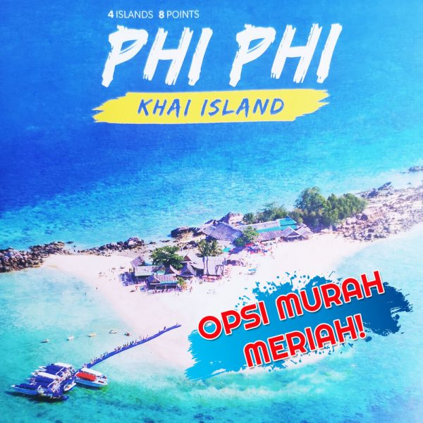 Phi Phi Islands dan Khai Island Sightseeing Tour By Speedboat